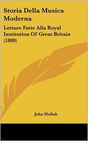 Storia Della Musica Moderna - John Hullah