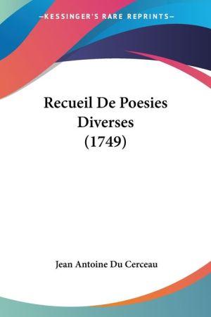 Recueil De Poesies Diverses (1749) - Jean Antoine Du Cerceau