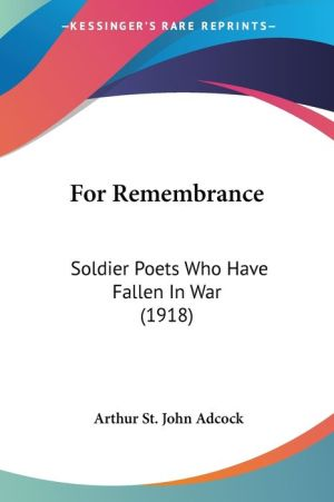 For Remembrance - Arthur St. John Adcock