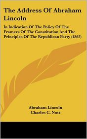 The Address of Abraham Lincoln - Abraham Lincoln