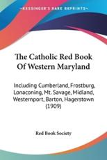The Catholic Red Book of Western Maryland - Book Society Red Book Society
