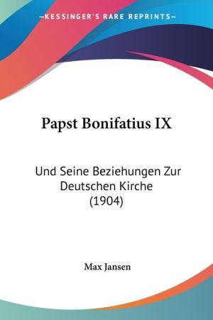 Papst Bonifatius Ix - Max Jansen