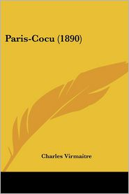 Paris-Cocu (1890) - Charles Virmaitre