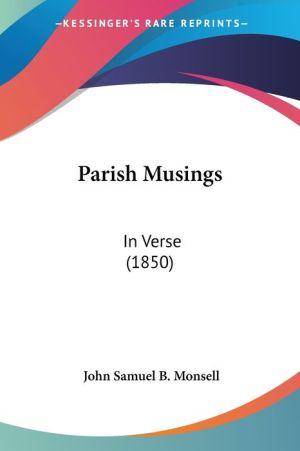 Parish Musings - John Samuel B. Monsell
