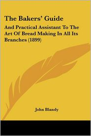 The Bakers' Guide - John Blandy