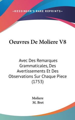 Oeuvres De Moliere V8 - Moliere