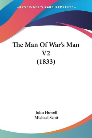 The Man Of War's Man V2 (1833) - John Howell, Michael Scott