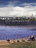 Environmental Principles and Policies: An Interdisciplinary Introduction - Beder, Sharon