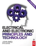 Electrical and Electronic Principles and Technology - John Bird,