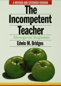 The Incompetent Teacher - Edwin M. Bridges