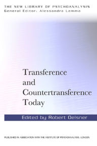 Transference and Countertransference Today - Robert Oelsner