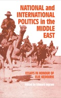 National and International Politics in the Middle East - Edward Ingram