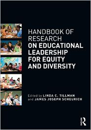 The Handbook of Research on Educational Leadership for Equity and Diversity - Linda C. Tillman (Editor), James Joseph Scheurich (Editor)