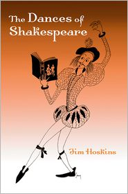 The Dances of Shakespeare - Jim Hoskins