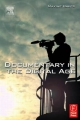 Documentary in the Digital Age - Maxine Baker