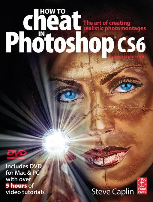 How to Cheat in Photoshop CS6 als eBook von Steve Caplin - Taylor and Francis