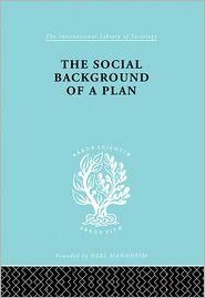 The Social Background of a Plan: A Study of Middlesbrough - Ruth Glass (Editor)