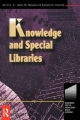 Knowledge and Special Libraries - Suzanne Connolly;  James Matarazzo