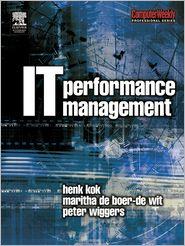IT Performance Management - Peter Wiggers, Henk Kok, Maritha de Boer-de Wit