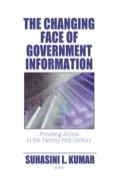 The Changing Face of Government Information - Suhasini L. Kumar