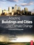 Adapting Buildings And Cities For Climate Change - David Crichton