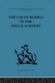Use of Models in the Social Sciences