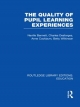 Quality of Pupil Learning Experiences (RLE Edu O) - Neville Bennett;  Charles Desforges;  Anne Cockburn;  Betty Wilkinson