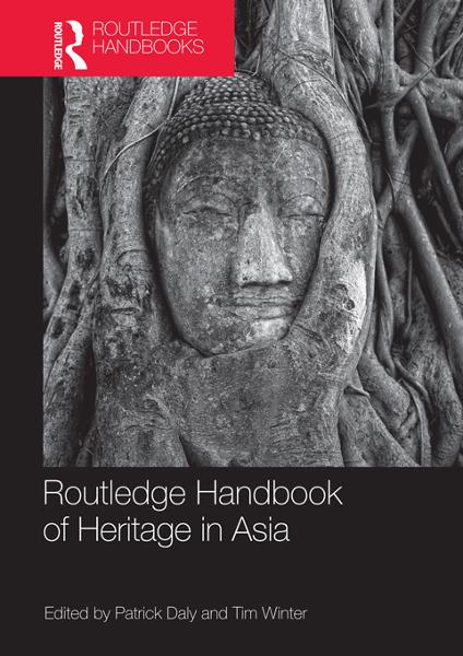 Routledge Handbook of Heritage in Asia - Routledge