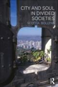 City and Soul in Divided Societies - Scott A. Bollens