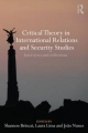 Critical Theory in International Relations and Security Studies