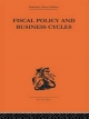 Fiscal Policy & Business Cycles - Alvin H Hansen