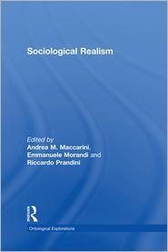 Sociological Realism - Andrea Maccarini (Editor), Emmanuele Morandi (Editor), Riccardo Prandini (Editor)
