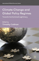 Climate Change and Global Policy Regimes - T. Cadman