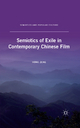 Semiotics of Exile in Contemporary Chinese Film - H. Zeng