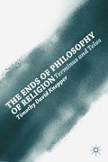 Ends of Philosophy of Religion - Timothy David Knepper