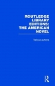 Routledge Library Editions: The American Novel - Various