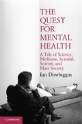 The Quest for Mental Health - Dowbiggin