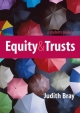Student's Guide to Equity and Trusts - Judith Bray