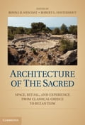 Architecture of the Sacred - Wescoat, Bonna D.