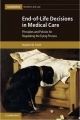 End-of-Life Decisions in Medical Care - Stephen W. Smith