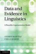 Andras Kertesz;Csilla Rakosi: Data and Evidence in Linguistics