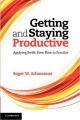 Getting and Staying Productive - Roger W. Schmenner