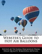 Webster's Guide to Hot Air Balloons