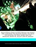 Rock N'Roll Guide to VH1's Behind the Music: 1981, featuring The Pointer Sisters, Fela Kuti, The Blasters, De Press, Bobby and the Midnites, Boney M., Accept, and Al Jarreau