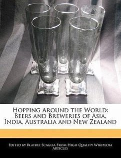 Hopping Around the World: Beers and Breweries of Asia, India, Australia and New Zealand - Scaglia, Beatriz