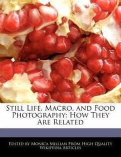 Still Life, Macro, and Food Photography: How They Are Related - Millian, Monica
