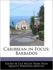 Caribbean in Focus: Barbados - Lily Welsh