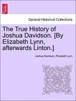 The True History of Joshua Davidson. [By Elizabeth Lynn, afterwards Linton.] Fourth Edition. - Davidson, Joshua Lynn, Elizabeth