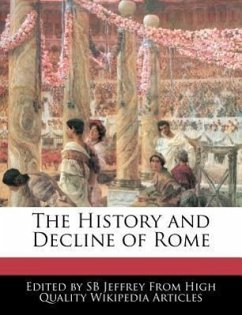 The History and Decline of Rome - Jeffrey, S. B.