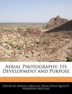 Aerial Photography: Its Development and Purpose - Millian, Monica